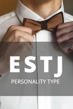 Personality Type: ESTJ [Organizer, Supervisor, Administrator]